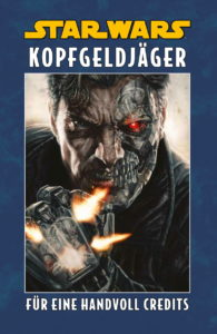 Kopfgeldjäger, Band 1: Für eine Handvoll Credits (Limitiertes Hardcover) (Januar 2021)