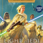 The High Republic: Light of the Jedi (Autographed Edition) (05.01.2021)