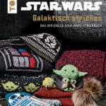 Galaktisch stricken: Das offizielle Star-Wars-Strickbuch (22.02.2021)