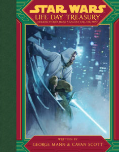 Life Day Treasury: Holiday Stories from a Galaxy Far, Far Away (07.09.2021)
