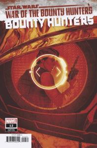 Bounty Hunters #12 (Mattia De Iulis Crimson Variant Cover) (19.05.2021)