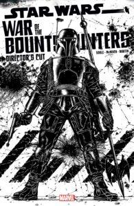 War of the Bounty Hunters Alpha - Director's Cut #1 (Steve McNiven Sketch Variant Cover) (05.05.2021)