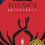 Thrawn Ascendancy: Greater Good Sonderedition Del Rey UK (27.4.2021)
