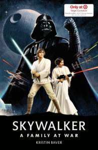 Skywalker: A Family At War - Target Exclusive Expanded Edition (06.04.2021)