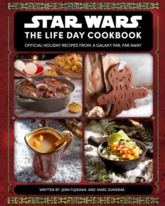 The Life Day Cookbook: Official Holiday Recipes from a Galaxy Far, Far Away (26.10.2021)
