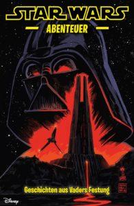 Star Wars Abenteuer, Band 9: Geschichten aus Vaders Festung (31.08.2021)