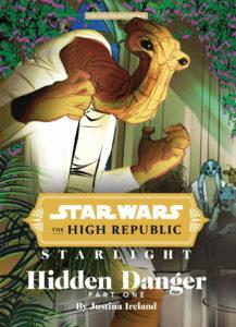 The High Republic: Starlight: Hidden Danger