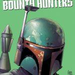 War of the Bounty Hunters #2 (Giuseppe Camuncoli Headshot Variant Cover) (14.07.2021)