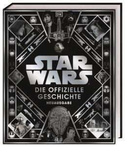 Star Wars: Die offizielle Geschichte - Neuausgabe (26.10.2021)