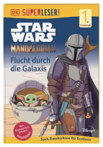 The Mandalorian: Flucht durch die Galaxis (SUPERLESER! Stufe 1) (02.07.2021)