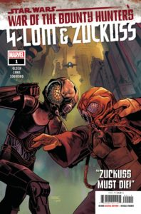 War of the Bounty Hunters: 4-LOM & Zuckuss #1 (August 2021)