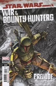 War of the Bounty Hunters Alpha #1 (2nd Printing) (09.06.2021)