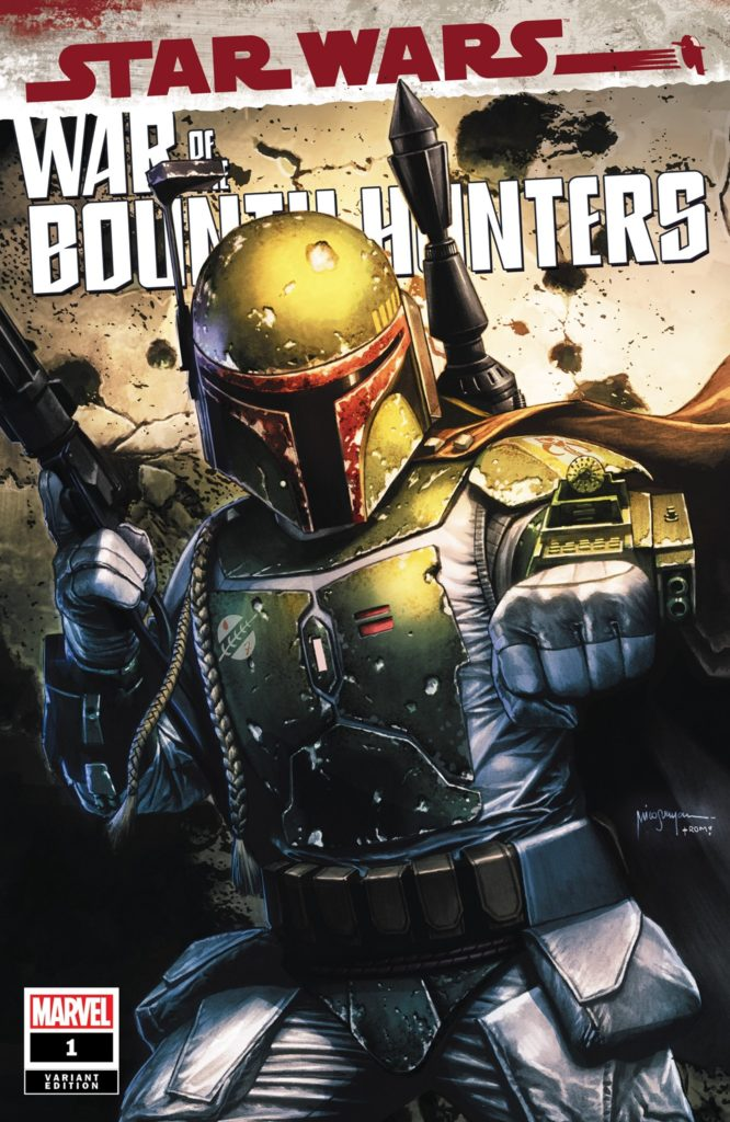War of the Bounty Hunters #1 (Mico Suayan Big Time Collectibles Variant Cover) (02.06.2021)