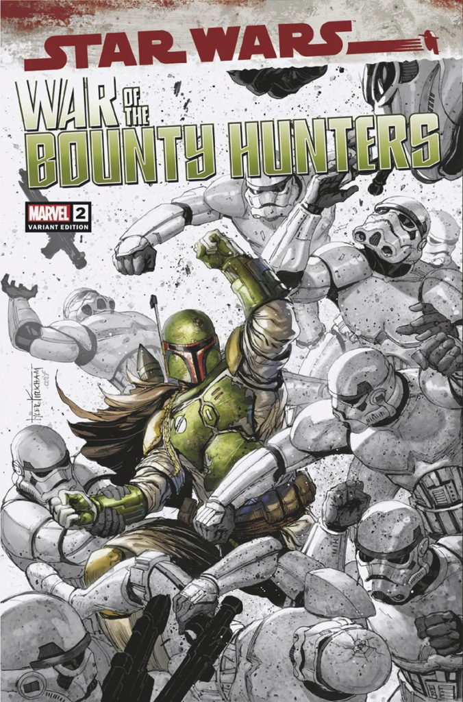 War of the Bounty Hunters #2 (Tyler Kirkham Unknown Comic Books Variant Cover) (14.07.2021)